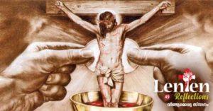 ക്രിസ്തു പൂർത്തിയാക്കി, ഇനി നമ്മുടെ ദൗത്യം!- ലെന്റൻ റിഫ്ളെക്ഷൻ 49