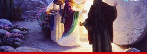 ഈസ്റ്റർ, നമുക്കും ഉയിർക്കാനുള്ള സുദിനം!